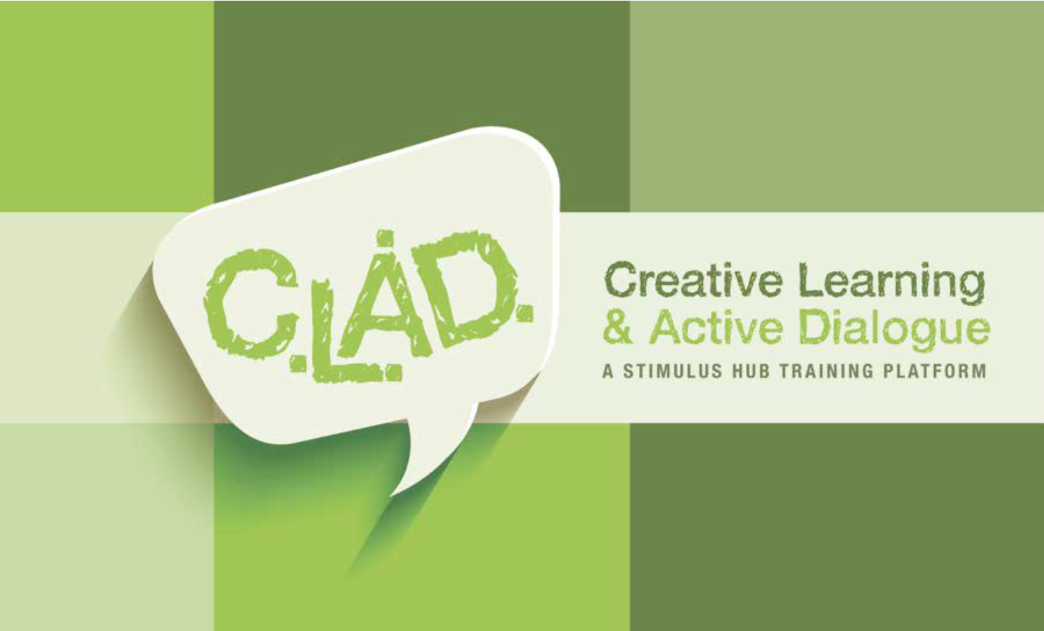 Creative Learning and active dialogue